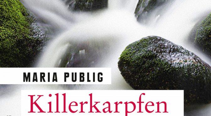 Gastrezension | Publig, Maria: Waldviertelmorde und Killerkarpfen