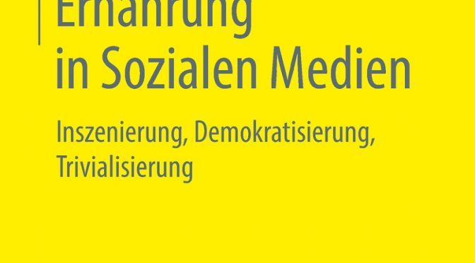 Rezension Sachbuch | Endres, Eva-Maria: Ernährung in Sozialen Medien