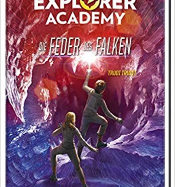Rezension Kinderbuch | Trueit, Trudi: Die Feder des Falken. #2 Explorer Academy