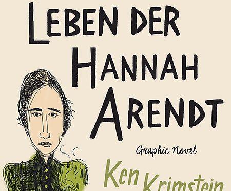 Rezension | Krimstein, Ken: Die drei Leben der Hannah Arendt. Graphic Novel